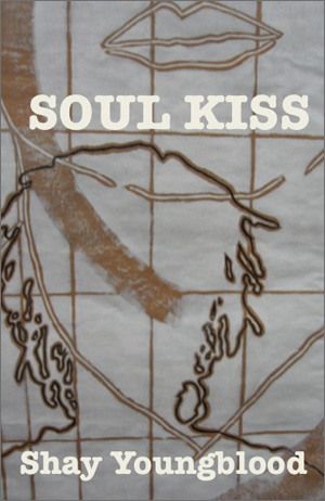 Shay Youngblood: Soul Kiss